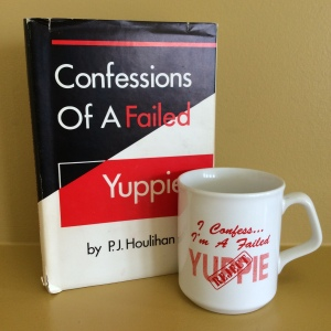 "The old Yuppie cover and the mug: ""I confess: I'm a failed yuppie"" with a ""reject"" stamp!"